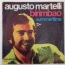 Discos de vinilo: AUGUSTO MARTELLI - BIRIMBAO SG ED ESPAÑOLA 1970. Lote 160973778