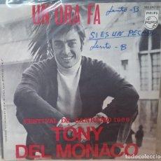 Discos de vinilo: SINGLE / TONY DEL MONACO / UN'ORA FA / FESTIVAL DE SANREMO 1969. Lote 160979562