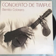 Discos de vinilo: LP BENITO CABRERA-CONCIERTO DE TIMPLE. Lote 160993558