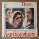 Discos de vinilo: ** SANTABARBARA - CHARLY / SAN JOSE - SG AÑO 1973 - LEER DESCRIPCION. Lote 160995898