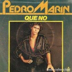 Discos de vinilo: W70 - PEDRO MARIN. QUE NO. SINGLE VINILO. FRANCIA. Lote 161002382