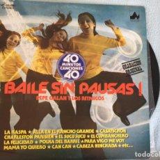 Discos de vinilo: LP PEPE GALAN-BAILE SIN PAUSAS. Lote 161002470