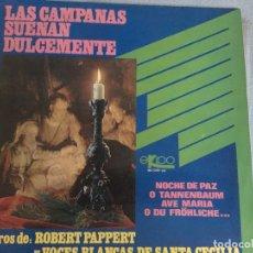 Discos de vinilo: LP LAS CAMPANAS SUENAN DULCEMENTE. Lote 161016954