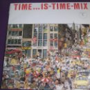 Discos de vinilo: TIME ... IS-TIME-MIX DOBLE LP MATRICULA MIX 1987 PRECINTADO - ITALODISCO - DISCO ELECTRONICA. Lote 161022610