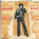 Discos de vinilo: SHADOW MANN / COME LIVE WITH ME / ONE BY ONE (SINGLE 1968). Lote 161032678