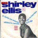 Discos de vinilo: SHIRLEY ELLIS / EL VIENTO ME SUSURRA + 3 (EP ESPAÑOL 1965). Lote 161033538