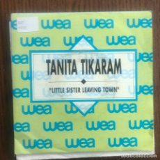 Discos de vinilo: TANITA TIKARAM - LITTLE SISTER LEAVING TOWN - SINGLE WEA 1989 PROMO . Lote 161075526