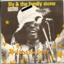 Discos de vinilo: SLY & THE FAMILY STONE / TIME FOR LIVIN' / SMALL TALK (SINGLE 1974). Lote 161078190