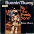 Discos de vinilo: SLY & THE FAMILY STONE / RUNNIN' AWAY / BRAVE & STRONG (SINGLE PROMO 1972). Lote 161078298