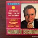 Discos de vinilo: MANOLO ESCOBAR – LA MORENA DE MI COPLA SELLO: BELTER – 52.140 FORMATO: VINYL, 7 , 45 RPM, EP . Lote 161081314