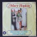 Discos de vinilo: SINGLE MARY HOPKIN QUE TIEMPO TAN FELIZ GIRA GIRA GIRA APPLE BEATLES. Lote 161081482