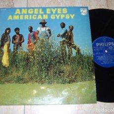 Discos de vinilo: AMERICAN GYPSY -ANGEL EYES- LP 1975 FUNK*DISCO*BOOGIE-ESPAÑA PHILIPS-6423078- EXCELENTE. Lote 161083090