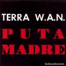 Discos de vinilo: TERRA W.A.N. - DE PUTA MADRE - SINGLE PROMO SPAIN 1992 TECHNO. Lote 161084954
