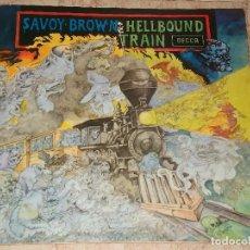 Discos de vinilo: SAVOY BROWN ?– HELLBOUND TRAIN-LP- DECCA ?– TXS 3004 - ESPAÑA-1972-GATEFOLD COVER-. Lote 161098214