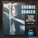 Discos de vinilo: TONI VAN DUYNE - COSMIC DANCER - SINGLE - PROMOCIONAL - ESPAÑA - 1978 - SEXY COVER - NO CORREOS. Lote 161103154