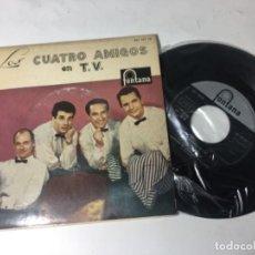 Discos de vinilo: ANTIGUO SINGLE EP ORIGINAL AÑOS 50/60 LOS 4 AMIGOS EN TV. Lote 161103366