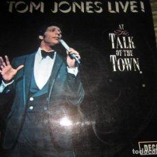 Discos de vinilo: TOM JONES - AT THE TALK OF THE TOWN LP - ORIGINAL ESPAÑOL - DECCA RECORDS 1967 - MONOAURAL -. Lote 161105546