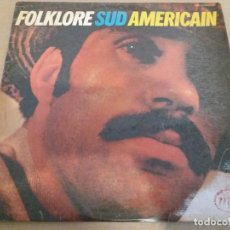 Discos de vinilo: FOLKLORE SUD AMERICAIN / LP. Lote 161126350