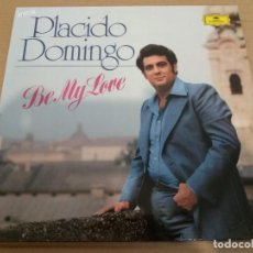 Discos de vinilo: PLACIDO DOMINGO / BE MY LOVE / LP MADE IN GERMANY. Lote 161144262