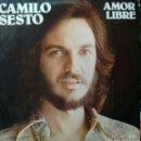 Discos de vinilo: CAMILO SESTO - AMOR LIBRE. Lote 161152841