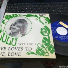 Discos de vinilo: LULÚ SINGLE SINGLE LOVE LOVES YO LOVE,LOVE ESPAÑA 1968. Lote 161163012