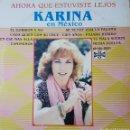 Discos de vinilo: KARINA LP SELLO ORFEON EDITADO EN MÉXICO MÉXICO AÑO 1981. Lote 161180406