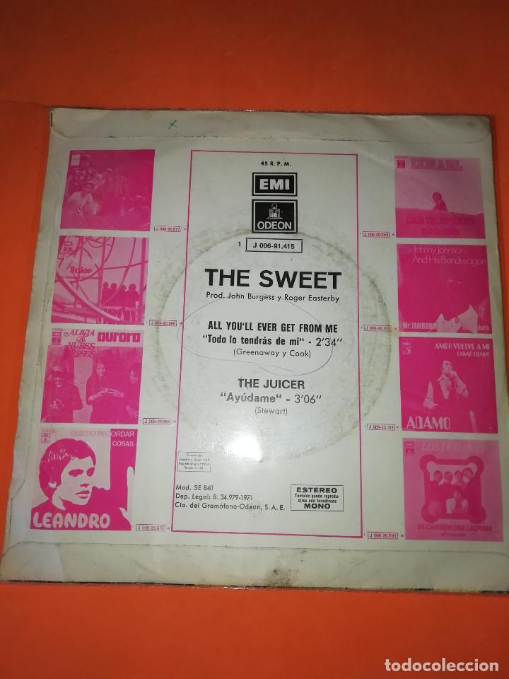 Discos de vinilo: THE SWEET - ALL YOU´LL EVER GET FROM ME / THE JUICER (45 RPM) EMI 1971 - RARO- BUEN ESTADO - Foto 2 - 161206030