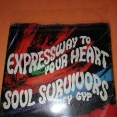 Discos de vinilo: SOUL SURVIVORS - EXPRESSWAY TO YOUR HEART / HEY GYP. STATESIDE 1967. RARO. Lote 161212186