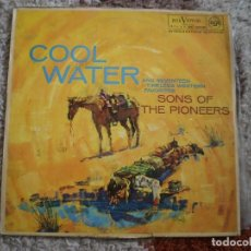 Discos de vinilo: LP. COOL WATER. SONS OF THE PIONERS. AÑO 1962.. Lote 161234270