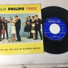 Discos de vinilo: ANTIGUO SINGLE EP ORIGINAL AÑOS 50/60 RARO PUBLICIDAD GALA PHILIPS 1962. Lote 161234630
