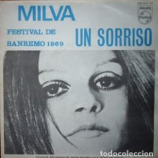 Discos de vinilo: MILVA– UN SORRISO - FESTIVAL DE SAN REMO 1969 - SINGLE PHILIPS. Lote 161236266
