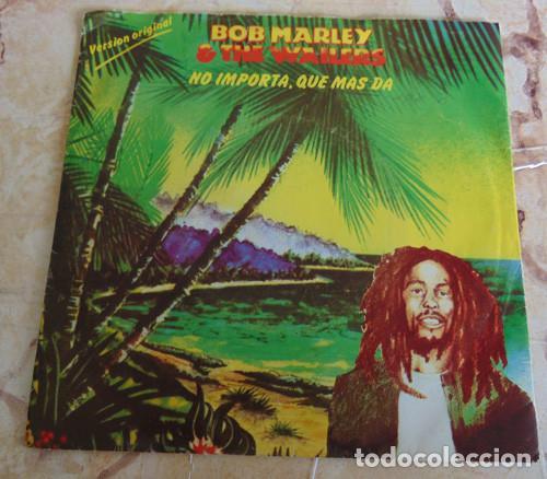 BOB MARLEY & THE WAILERS – NO IMPORTA, QUE MAS DA - SINGLE (Música - Discos - Singles Vinilo - Reggae - Ska)