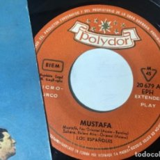 Discos de vinilo: ANTIGUO SINGLE EP ORIGINAL AÑOS 50/60. LOS ESPAÑOLES MUSTAFÁ. Lote 161264762