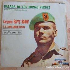 Discos de vinilo: SARGENTO BARRY SADLER ?– BALADA DE LOS BOINAS VERDES - SINGLE. Lote 161266314