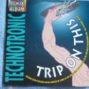 Discos de vinilo: TECHNOTRONIC,TRIP ON THIS-REMIXES DEL 90. Lote 161269498