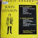 Discos de vinilo: LP - JOHN HANSON CON JANE FYFFE - EL REY VAGABUNDO / EL PRINCIPE ESTUDIANTE (SPAIN, PYE 1963). Lote 161272786