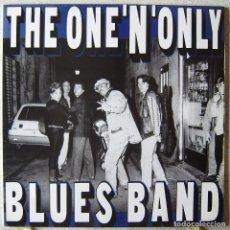 Discos de vinilo: THE ONE´N´ONLY BLUES BAND...MUY RARO...COMO NUEVO. Lote 161292790