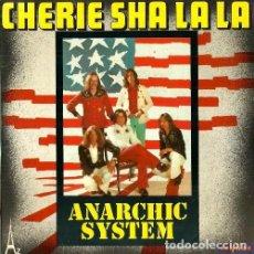 Discos de vinilo: ANARCHIC SYSTEM. CHERIE SHA LA LA / BARBARA. SINGLE VINILO. FRANCIA. Lote 161294398