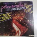 Discos de vinilo: PEDRO ITURRALDE – ¡FABULOSO! (VINILO). Lote 161296754