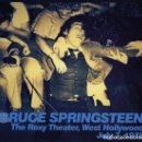Discos de vinilo: BRUCE SPRINGSTEEN ‎– THE ROXY THEATER, WEST HOLLYWOOD JULY 7, 1978. Lote 161350866