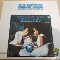 Discos de vinilo: HISTORIA DE LA MUSICA EN EL CINE 10 / ORFEO NEGRO / LP. Lote 161368350