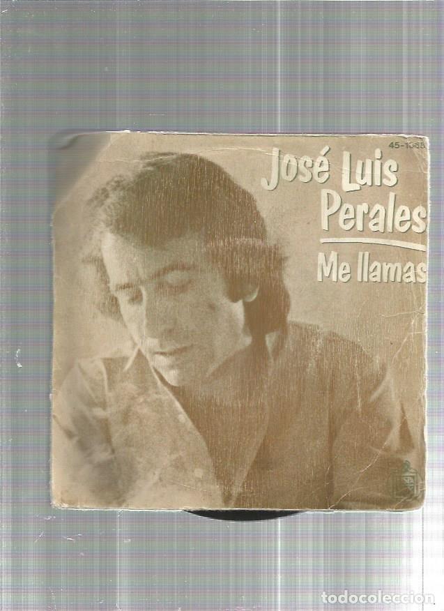 JOSE LUIS PERALES (Música - Discos - Singles Vinilo - Otros estilos)