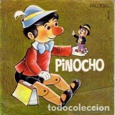Discos de vinilo: PINOCHO SINGLE DEL CUENTO (PRIMERA PARTE Y SEGUNDA) SINGLE PALOBAL 1968. Lote 161431410