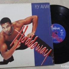 Discos de vinil: HADDAWAY FLY AWAY MAXI SINGLE VINYL MADE IN EC 1995. Lote 161470306