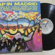 Discos de vinilo: RAP'IN MADRID LP VINYL MADE IN SPAIN 1989. Lote 161476386