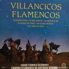 Discos de vinilo: VILLANCICOS FLAMENCOS - CUADROS FLAMENCO SACROMONTE Y ANTONIO ARENAS - 1986. Lote 161485506