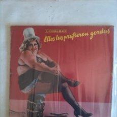 Discos de vinilo: ORQUESTA MONDRAGON ELLOS LAS PREFIEREN GORDAS. Lote 161512058