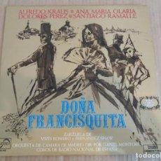 Discos de vinilo: DOÑA FRANCISQUITA (ZARZUELA) / LP. Lote 161527190