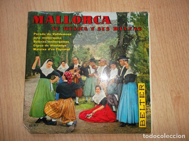 MALLORCA, SU MÚSICA Y SUS DANZAS - EP BELTER 1960 - AGRUPACIÓN EL PARADO DE VALLDEMOSA (Música - Discos - Singles Vinilo - Country y Folk)