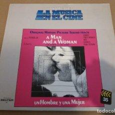 Discos de vinilo: HISTORIA DE LA MUSICA EN EL CINE 35 / UN HOMBRE Y UNA MUJER / LP. Lote 161548778